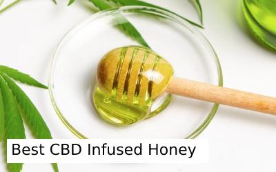 5 Best CBD Infused Honey and Amazing Ways To Consume CBD Honey