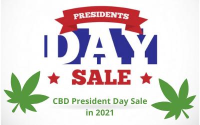 CBD President Day Sale in 2021