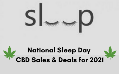 National Sleep Day CBD Sales & Deals